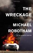 Майкл Роботэм - The Wreckage