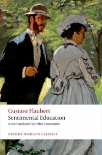 Gustave Flaubert - Sentimental Education