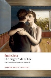 Émile Zola - The Bright Side of Life
