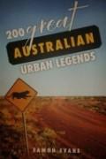 Eamon Evans - 200 Great Australian Urban Legends