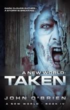 John O'Brien - A New World: Taken