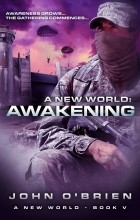 John O'Brien - A New World: Awakening