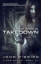 John O'Brien - A New World: Takedown
