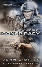 John O'Brien - A New World: Conspiracy