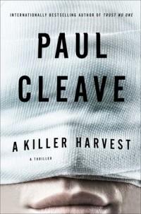 Paul Cleave - A Killer Harvest