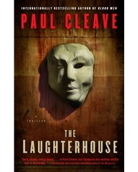 Paul Cleave - The Laughterhouse