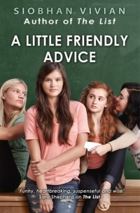 Siobhan Vivian - A Little Friendly Advice