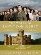 - The World of Downton Abbey (Text Only)