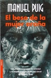 Manuel Puig - El beso de la mujer araña