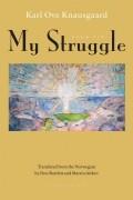 Карл Уве Кнаусгорд - My Struggle: Book Six