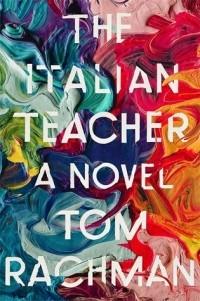 Том Рэкман - The Italian Teacher