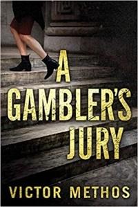 Виктор Метос - A Gambler's Jury