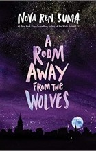 Нова Рен Сума - A Room Away From the Wolves