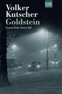 Фолькер Кучер - Goldstein. Gereon Raths dritter Fall.