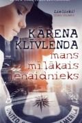 Karen Cleveland - Mans mīļākais ienaidnieks