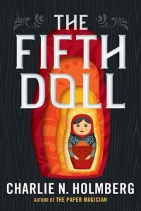 Чарли Хольмберг - The Fifth Doll