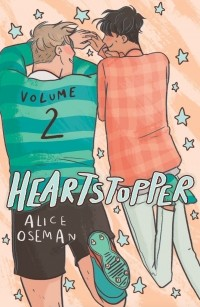 Alice Oseman - Heartstopper: Volume Two
