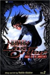 Кисиро Юкито - Battle Angel Alita: Last Order, Vol. 02 - Angel of the Innocents