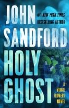 Джон Сэндфорд - Holy Ghost