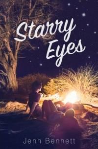 Дженн Беннет - Starry Eyes