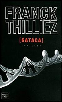 Франк Тилье - GATACA
