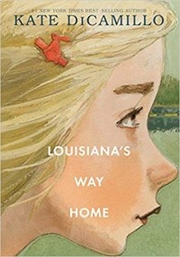 Кейт ДиКамилло - Louisiana's Way Home