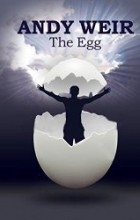 Andy Weir - The Egg