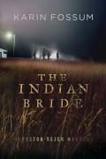 Карин Фоссум - The Indian Bride