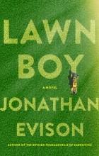 Jonathan Evison - Lawn Boy
