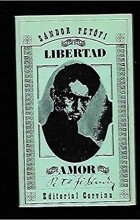 Sándor Petőfi - Libertad, amor