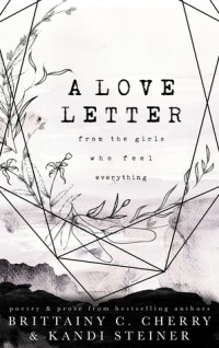 - A Love Letter from the Girls Who Feel Everything