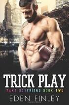 Иден Финли - Trick Play
