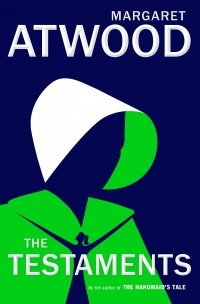 Margaret Atwood - The Testaments / Заветы