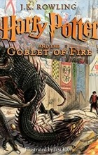 J.K. Rowling - Harry Potter and the Goblet of Fire: The Illustrated Edition