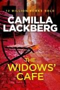 Camilla Lackberg - The Widows' Cafe