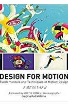 Austin Shaw - Design for Motion: Fundamentals and Techniques of Motion Design