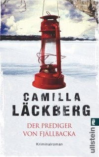 Camilla Läckberg - Der Prediger von Fjällbacka