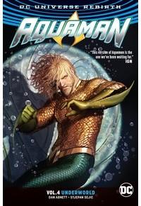 - Aquaman Vol. 4: Underworld (Rebirth)