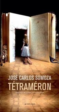 Хосе Карлос Сомоса - Tétraméron