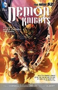 - Demon Knights Vol. 1: Seven Against the Dark