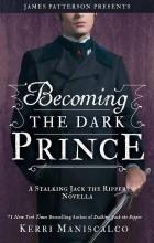 Керри Манискалко - Becoming the Dark Prince