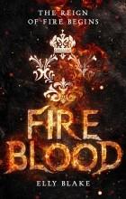 Элли Блейк - Fireblood