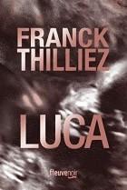 Franck Thilliez - Luca