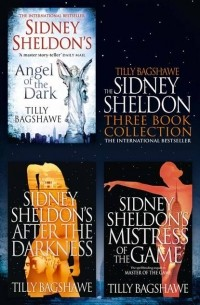 Tilly Bagshawe - Sidney Sheldon & Tilly Bagshawe 3-Book Collection: After the Darkness, Mistress of the Game, Angel of the Dark (сборник)