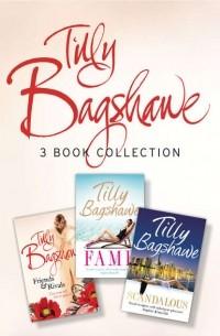 Tilly Bagshawe - Tilly Bagshawe 3-book Bundle: Scandalous, Fame, Friends and Rivals (сборник)
