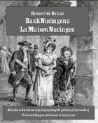 Honoré de Balzac - Bank Nucingena. La Maison Nucingen (сборник)