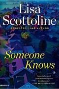 Лиза Скоттолини - Someone knows