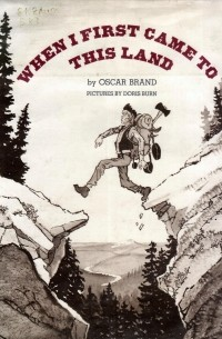 Brand Oscar - When I first came to this land