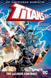 Дэн Абнетт - Titans: The Lazarus Contract