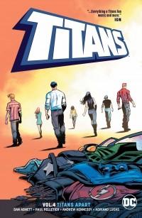 Дэн Абнетт - Titans Vol. 4: Titans Apart
